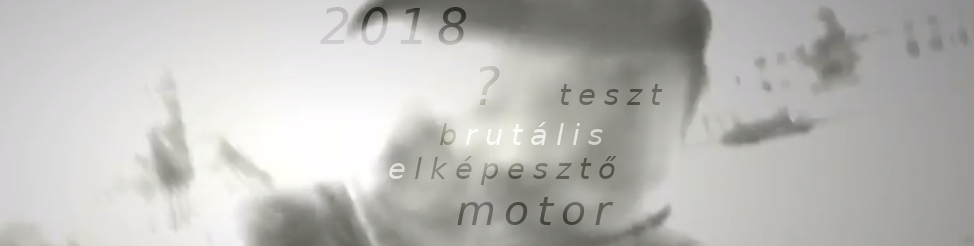 2018 legbámulatosabb motortesztje