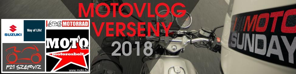 Motovlog verseny 2018