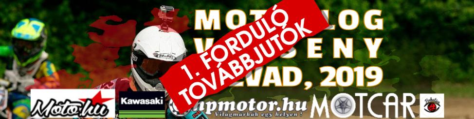 2019 MOTOVLOG VERSENY – 1. forduló továbbjutói